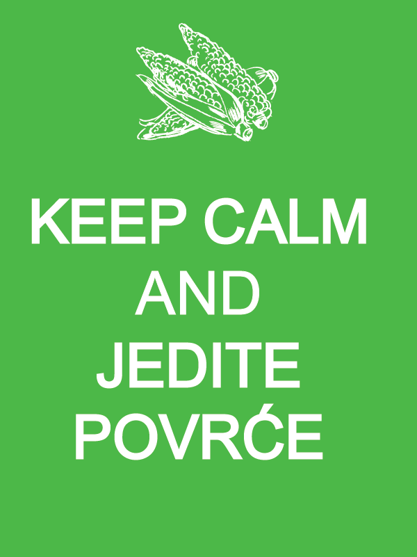 Keep Calm and jedite povrće